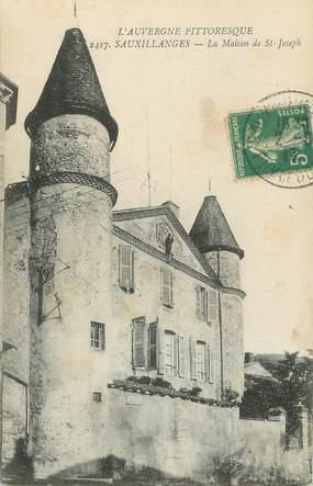"""/ CPA FRANCE 63 """"Sauxillanges, la maison de Saint Joseph"""""""