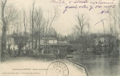 """/ CPA FRANCE 17 """"Environs de Saintes, moulin de la Baine"""""""
