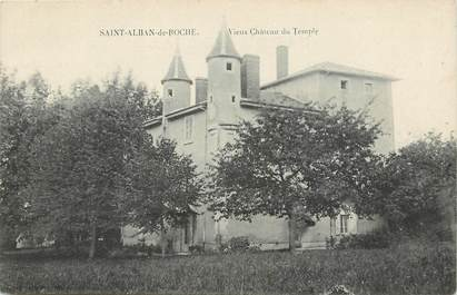 "CPA FRANCE 38 ""Saint Alban de Roche, vieux chateau du Temple"""