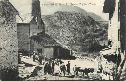 """/ CPA FRANCE 09 """"La place et l'église d'Ascou"""""""