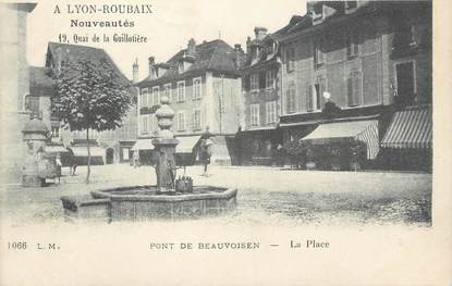 """/ CPA FRANCE 38 """"Pont de Beauvoisin, la place"""""""