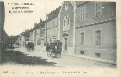"""/ CPA FRANCE 38 """"Pont de Beauvoisin, l'avenue de la gare"""""""