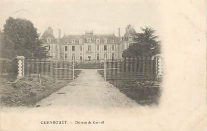 "/ CPA FRANCE 44 ""Guenrouët, château de Carheil"""