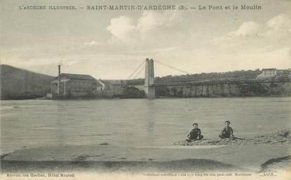 """/ CPA FRANCE 07 """"Saint Martin d'Ardèche, le pont et le moulin"""""""