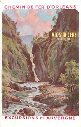 """CPA FRANCE 63 """"Chemin de Fer d'Orléans, Excursions en Auvergne, Vic sur Cère"""""""