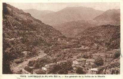 """/ CPA FRANCE 06 """"Lantosque, vue générale de la vallée de la Vésubie"""""""