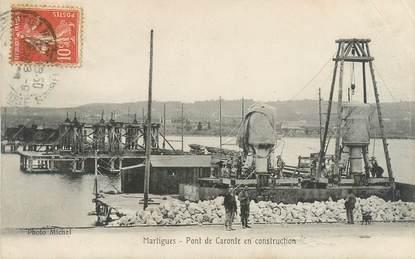 """CPA FRANCE 13 """"Martigues, pont de Caronte en construction"""""""
