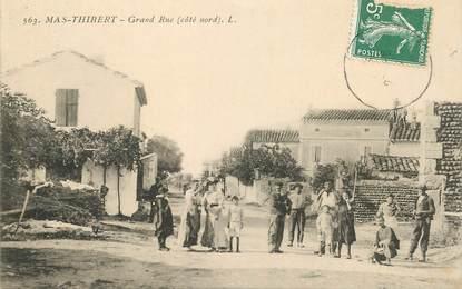 "CPA FRANCE 13  ""Arles, Mas Thibert, la grande rue"""