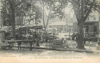 """CPA FRANCE 13 """"Aix en Provence, la Place aux Herbes et la Poissonnerie"""""""