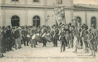 "CPA FRANCE 13 ""Aix en Provence, les Tambourinaires"""