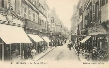 """/ CPA FRANCE 03 """"Moulins, la rue de l'Horloge """""""
