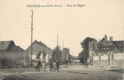 """/ CPA FRANCE 02 """"Mézières sur Oise, rue de l'église"""""""