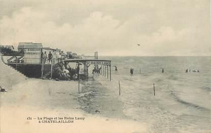 """/ CPA FRANCE 17 """"Chatelaillon, la plage et les bains Lamy"""""""