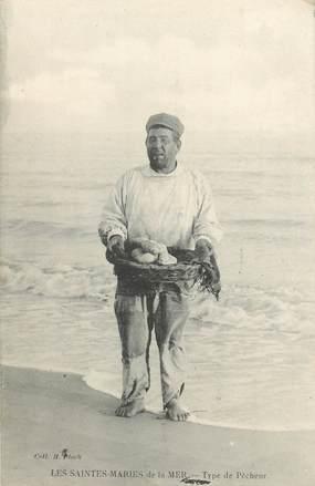 """CPA FRANCE 13 """"Saintes Maries de la Mer, type de pêcheur"""""""