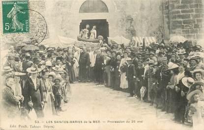 "CPA FRANCE 13 ""Saintes Maries de la Mer, procession du 25 mai"""