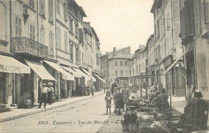 "CPA FRANCE 13 ""Tarascon, rue du Marché"""