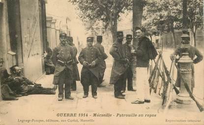 """CPA FRANCE 13 """"Marseille, Patrouille au repos"""" / GUERRE 1914"""