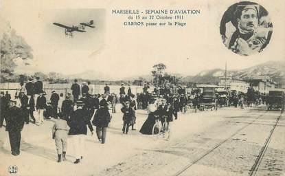 "CPA FRANCE 13 ""Marseille, semaine d'Aviation, 1911, Aviateur Garros"""