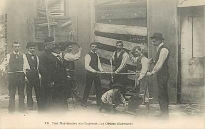 """CPA FRANCE 13 """"Marseille, les barricades au couvent des Oblats"""""""