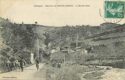 """CPA FRANCE 63 """"Env. de Sauxillanges, Le Moulin Neuf"""""""