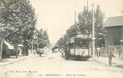 """CPA FRANCE 13 """"Saint Antoine, station des Tramways"""" /   BANLIEUE DE MARSEILLE"""