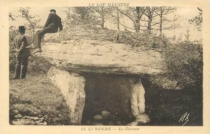 "/ CPA FRANCE 46 ""Limogne, le dolmen"""