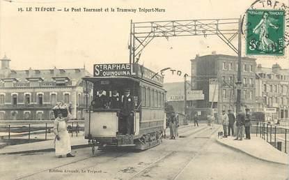 """CPA FRANCE 76 """"Le Tréport, le pont tournant et le Tramway Tréport Mers"""""""