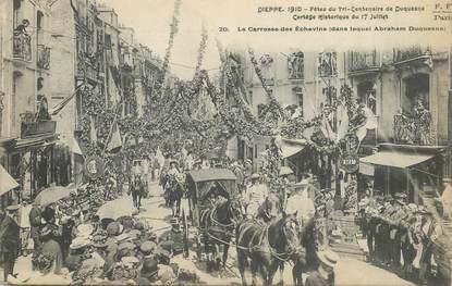 """CPA FRANCE 76 """"Dieppe, 1910, Fêtes du Tri centenaire de Duquesne, cortège"""""""