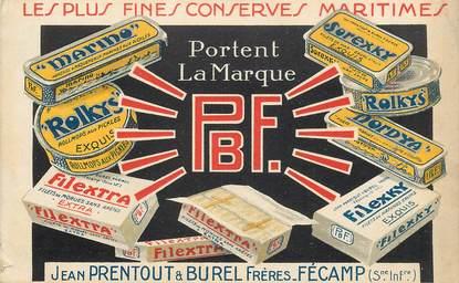 """CPA FRANCE  76 """"Fécamp, conserves Prentout et Burel Frères"""""""
