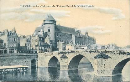 """CPA FRANCE 53 """"Laval, chateau de Trémoille et le vieux pont"""""""