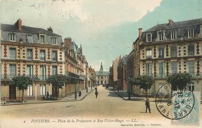 """/ CPA FRANCE 86 """"Poitiers, place de la préfecture et rue Victor Hugo"""""""