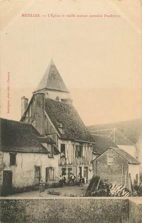 """CPA FRANCE 89 """"Mézilles, l'Eglise et vieille maison autrefois presbytère"""""""