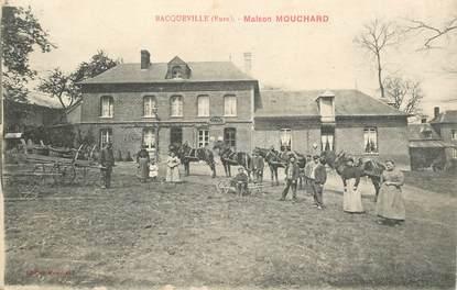 """CPA FRANCE 27 """" Bacqueville, Maison Mouchard"""""""