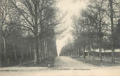 """/ CPA FRANCE 60 """"Vineuil Saint Firmin, allée d'Apremont"""""""