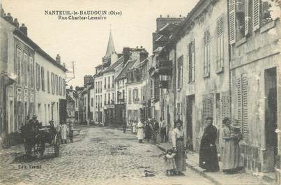 """/ CPA FRANCE 60 """"Nanteuil le Haudoin, rue Charles Lemaire"""""""