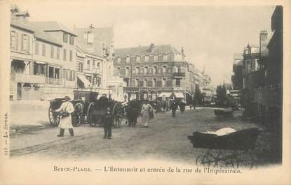 """/ CPA FRANCE 62 """"Berck Plage, l'entonnoir et entrée de la rue de l'Impératrice"""""""