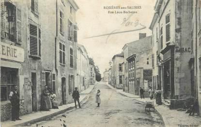 """/ CPA FRANCE 54 """"Rosières aux Salines, rue Léon Bocheron """""""