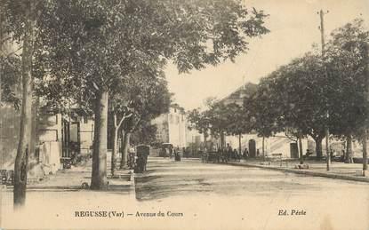 """/ CPA FRANCE 83 """"Regusse, avenue du cours"""""""
