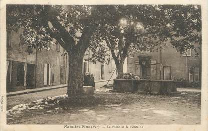 "/ CPA FRANCE 83 ""Nans Les Pins, la place et la Fontaine"""