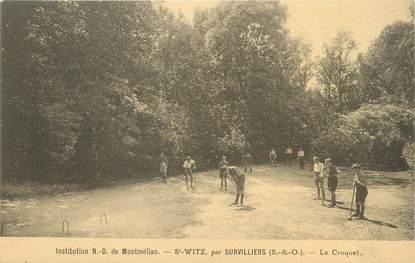 """/ CPA FRANCE 95 """"Saint Witz par Survilliers, le croquet"""""""