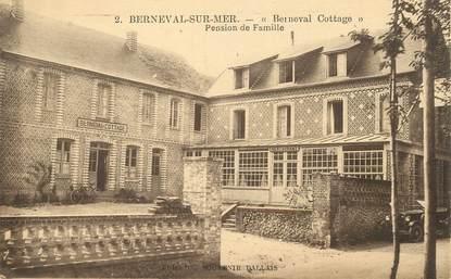 """CPA FRANCE 76 """"Berneval sur Mer, Pension de famille"""""""
