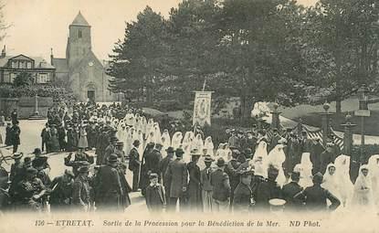 """CPA FRANCE 76 """" Etretat, sortie de la Procession pour la bénédiction de la mer"""""""