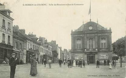 """CPA FRANCE 76 """"Saint Romain de Colbosc, salle des Réunions et rue du Commerce"""""""