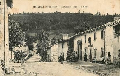 """CPA FRANCE 63 """"Arconsat, La Grosse Pierre, La Meule"""""""