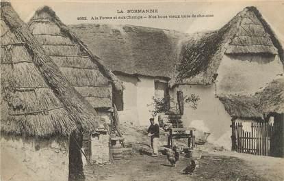 """/ CPA FRANCE 14 """"Nos bons vieux toits de chaume"""" / FOLKLORE NORMAND"""