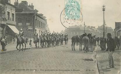 """CPA FRANCE 59 """"Denain, Grèves du Nord, patrouille de cuirassiers"""""""