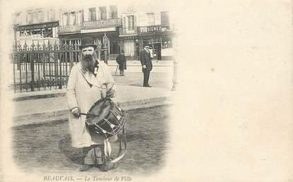 """CPA FRANCE 60 """"Beauvais, le Tambour de ville"""""""