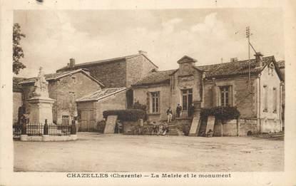 """/ CPA FRANCE 16 """"Chazelles, la mairie et le monument"""""""