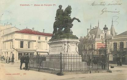 """/ CPA FRANCE 16 """"Cognac, statue de François 1er"""""""
