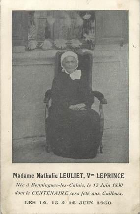 """CPA FRANCE 62 """"Bonningues les Calais, la centenaire Mme Nathalie LEULIET"""""""